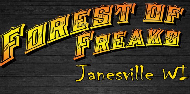 Forest of Freaks in Janesville, WI