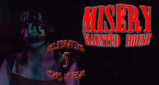 Misery haunted house
