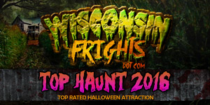 Rated one of the best haunted houses in Wisconsin 2016