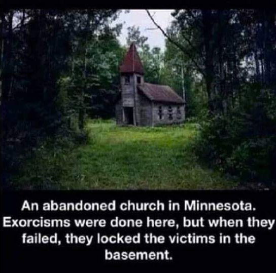 Abandoned church where exorcisms happened