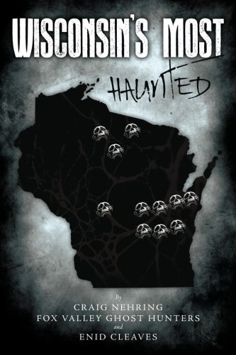 Wisconsin's Most Haunted