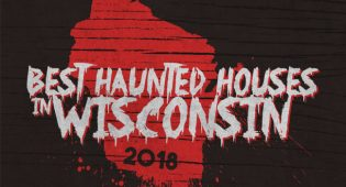 Top 10 Best Haunted Houses in Wisconsin 2018